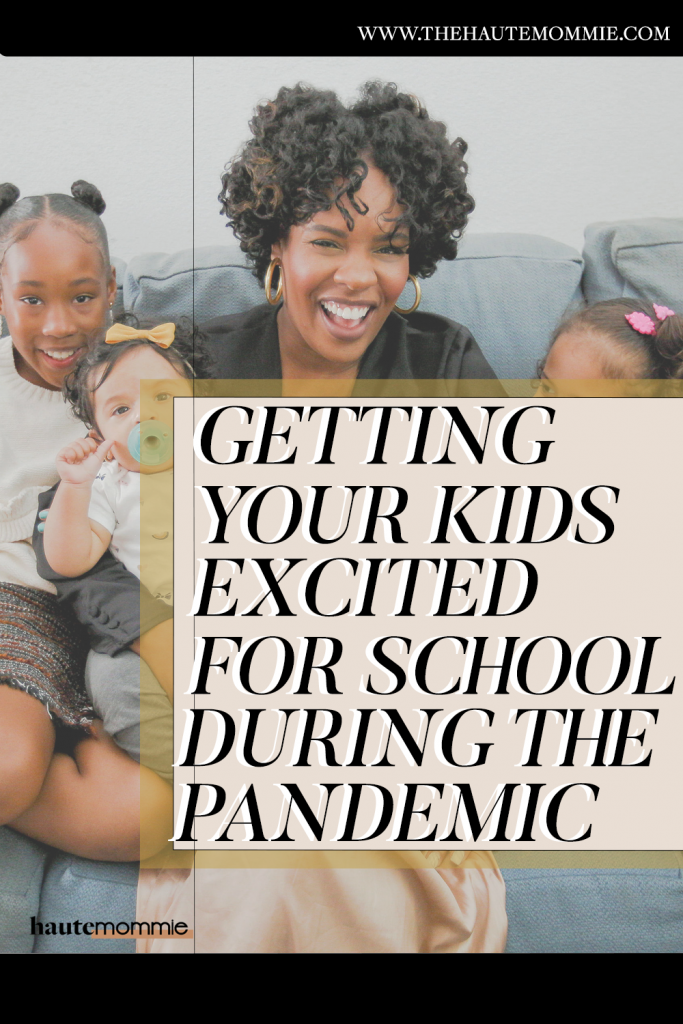 Getting your kids excited for school during a pandemic seems like a challenge but Hautemommie has the answers.
