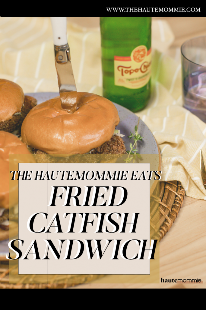 Pinterest graphic of media personality Leslie Antonoff's fried catfish sandwich recipe.